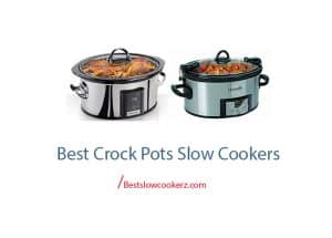 best crock pots slow cookers